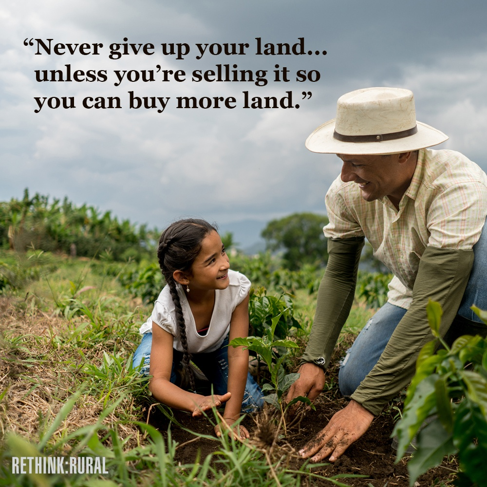 Dads Advice Never Give Up Your Land