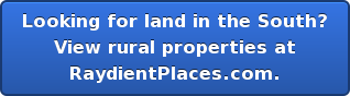 Looking for land in the South? View rural properties at RaydientPlaces.com.