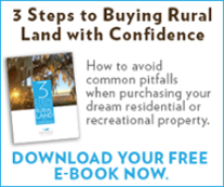 3 Steps to Buying Rural Land with Confidence